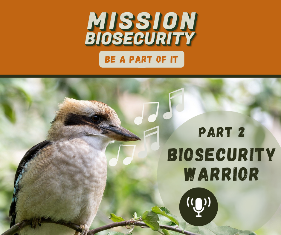 Biosecurity Warrior 2 Podcast